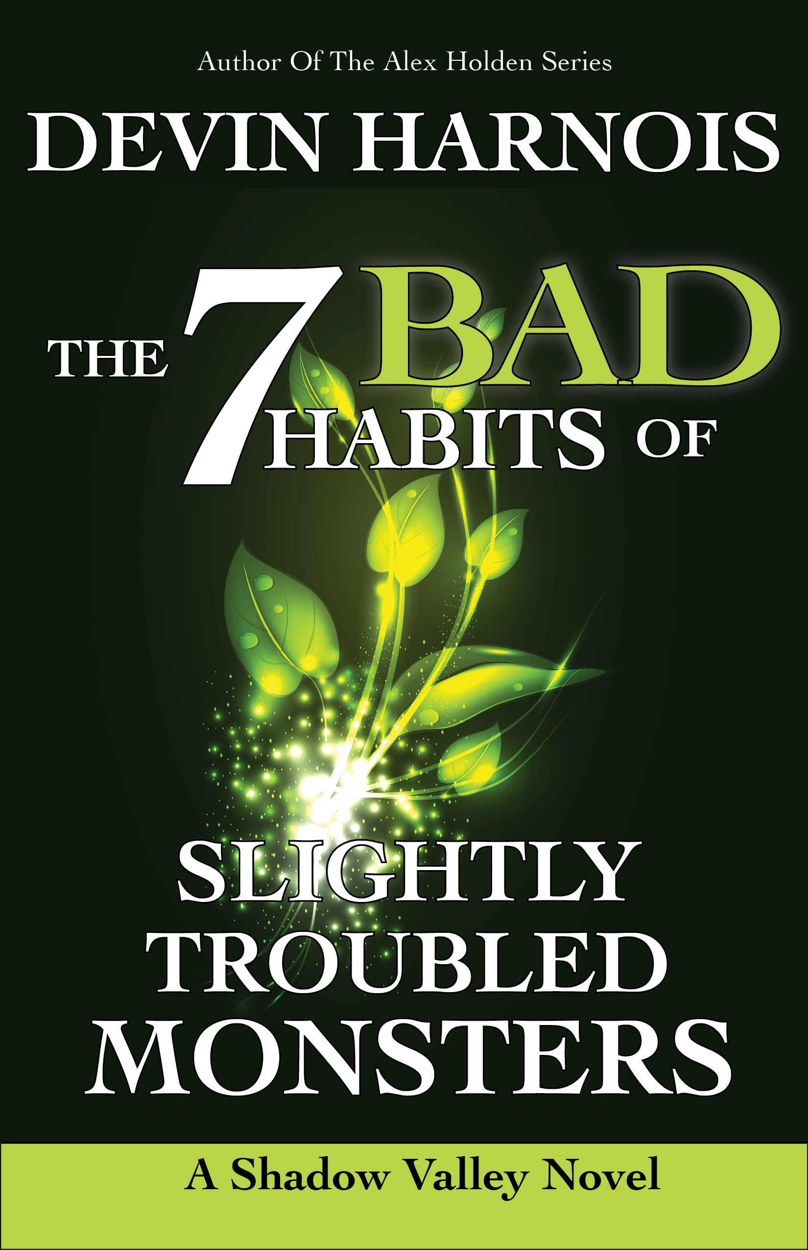 The 7 Bad Habits of Slightly Troubled Monsters