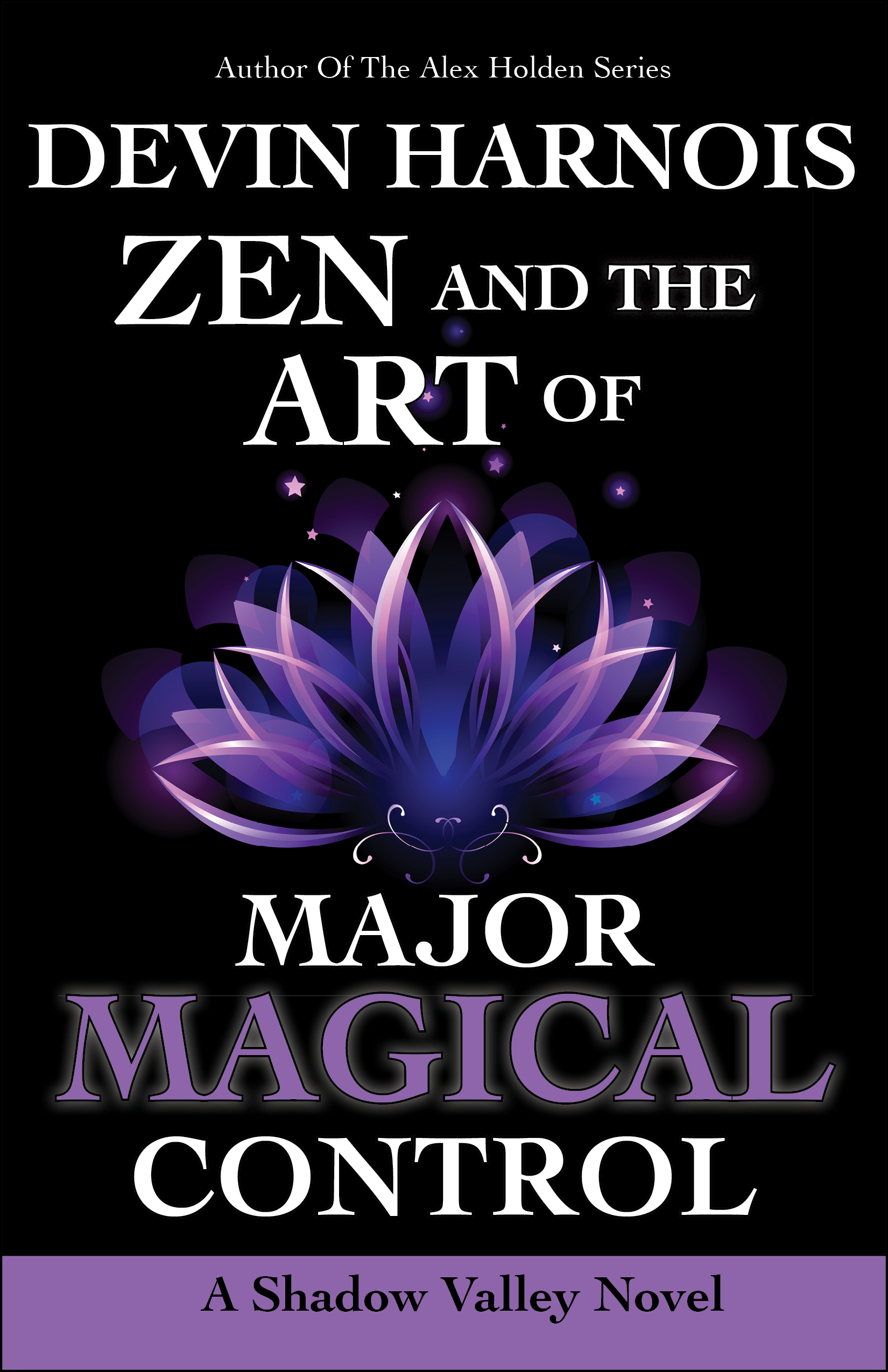 Zen and the Art of Major Magical Control